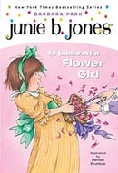 Junie B. Jones Is (almost) a Flower Girl (Junie B. Jones, No. 13)
