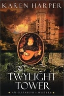 The Twylight Tower (Elizabeth I Mysteries, Book 3)