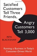 Satisfied Customers Tell Three Friends, Angry Customers Tell 3,000: Running a Business in Today