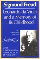Leonardo da Vinci and a Memory of His Childhood (The Standard Edition)  (Complete Psychological Work