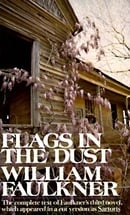Flags in the Dust: The complete text of Faulkner