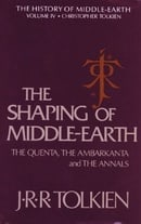 The Shaping of Middle-earth: The Quenta, the Ambarkanta, and the Annals, Together With the Earliest