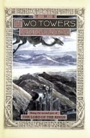 The Two Towers: Being the Second Part of The Lord of the Rings (Lord of the Rings, Part 2)
