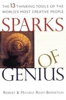 Sparks of Genius: The Thirteen Thinking Tools of the World