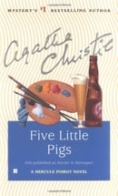 Five Little Pigs (Also published as Murder In Retrospect)