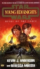 Heirs of the Force (Star Wars: Young Jedi Knights #1)