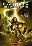 The Seventh Tower #5: Into Battle