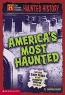 History Channel: Haunted History (The History Channel Presents)