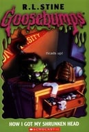How I Got My Shrunken Head (Goosebumps, Book 10)
