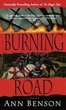 The Burning Road: A Novel