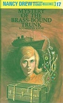The Mystery of the Brass-Bound Trunk (Nancy Drew, Book 17)