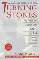 Turning Stones: My Days and Nights with Children at Risk A Caseworker