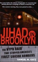Jihad in Brooklyn: The NYPD Raid That Stopped America