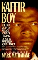 Kaffir Boy: The True Story of a Black Youth