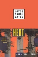 Heat and Other Stories (Contemporary Fiction, Plume)