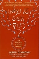 Why Is Sex Fun?: The Evolution Of Human Sexuality (Science Masters)