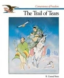 The Trail of Tears (Cornerstones of Freedom)