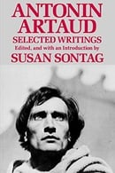 Antonin Artaud: Selected Writings
