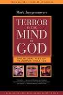 Terror in the Mind of God: The Global Rise of Religious Violence, 3rd Edition (Comparative Studies i