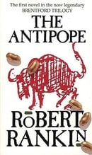 The Antipope (Brentford Trilogy)
