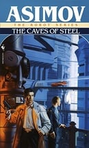 The Caves of Steel (The Robot Series)