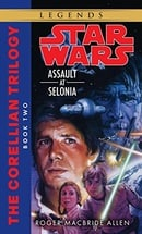 Star Wars: The Corellian Trilogy - Assault at Selonia