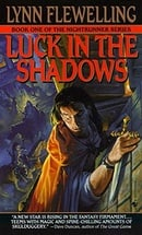 Luck in the Shadows (Nightrunner, Vol. 1)