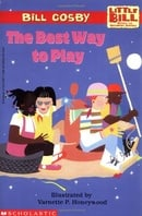The Best Way to Play: A Little Bill Book for Beginning Readers, Level 3 (Oprah