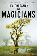 The Magicians: A Novel
