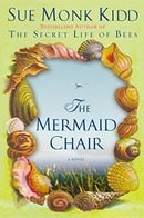 The Mermaid Chair: A Novel