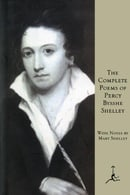 The Complete Poems of Percy Bysshe Shelley (Modern Library)