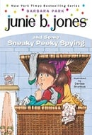 Junie B. Jones and Some Sneaky Peeky Spying (Junie B. Jones, No. 4)