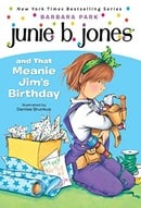 Junie B. Jones and That Meanie Jim