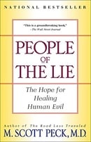 People of the Lie: The Hope for Healing Human Evil