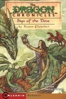 Sign of the Dove (The Dragon Chronicles, Book 3)