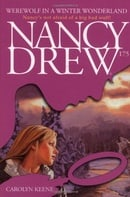 Werewolf in a Winter Wonderland: Nancy Drew #175