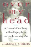 Over My Head: A Doctor