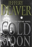 The Cold Moon: A Lincoln Rhyme Novel