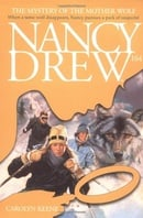 The Mystery of the Mother Wolf (Nancy Drew Mystery Stories # 164)