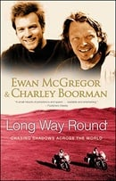 Long Way Round: Chasing Shadows Across the World