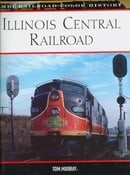 Illinois Central Railroad (MBI Railroad Color History)