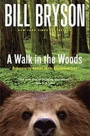 A Walk in the Woods: Rediscovering America on the Appalachian Trail (Official Guides to the Appalach
