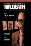 Mr. Death: The Rise & Fall of Fred A. Leuchter Jr.