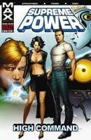 Supreme Power: Vol. 3 - High Command