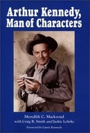 Arthur Kennedy, Man of Characters: A Stage and Cinema Biography