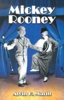 Mickey Rooney: His Films, Television Appearances, Radio Work, Stage Shows, and Recordings