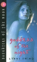 Goddess of the Night (Daughters of the Moon, Book 1)