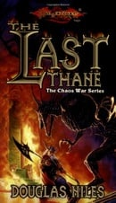 The Last Thane (Dragonlance Chaos Wars, Vol. 1)