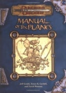 Manual of the Planes (Dungeon & Dragons d20 3.0 Fantasy Roleplaying)
