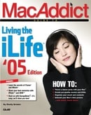 MacAddict Guide to Living the iLife,